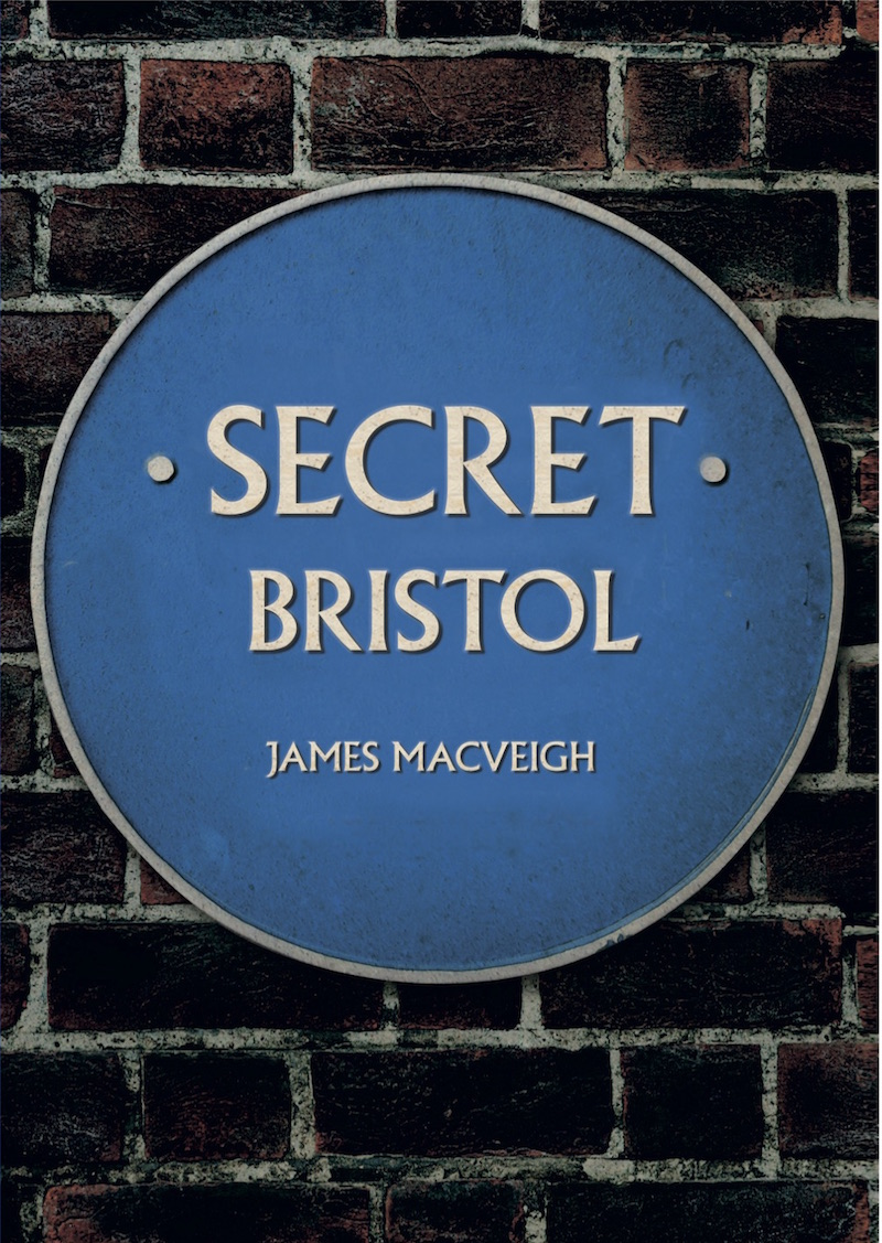 Secrets of Bristol revealed in new book